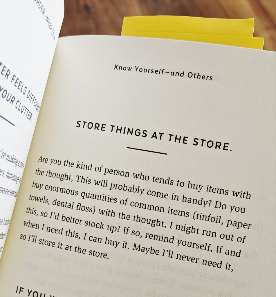 According to Gretchen Rubin, storing things at the STORE is a great way to declutter your home.