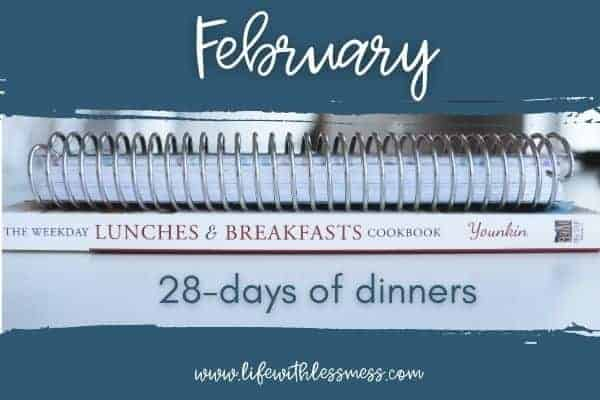 My February Meal Plan, and the way I plan it, keeps me on track all month!
